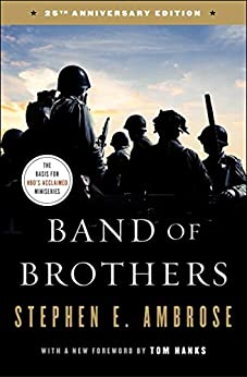 """""""Band of Brothers: E Company, 506th Regiment, 101st Airborne from Normandy to Hitler's Eagle's Nest (English Edition)"""",作者:[Stephen E. Ambrose]"""