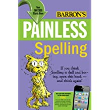 Painless Spelling (Barron's Painless) (English Edition)