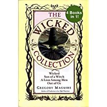 The Wicked Years Complete Collection: Wicked, Son of a Witch, A Lion Among Men, and Out of Oz (English Edition)