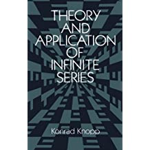 Theory and Application of Infinite Series (Dover Books on Mathematics) (English Edition)