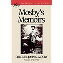 Mosby's Memoirs (Southern Classics Series) (English Edition)