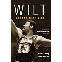 Wilt: Larger Than Life (English Edition)