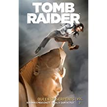 Tomb Raider Volume 3: Queen of Serpents (English Edition)