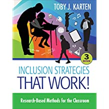 Inclusion Strategies That Work!: Research-Based Methods for the Classroom (English Edition)