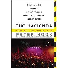 The Hacienda: How Not to Run a Club (English Edition)