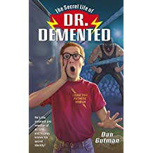 The Secret Life of Dr. Demented (English Edition)