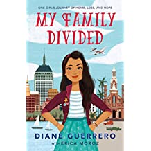 My Family Divided: One Girl's Journey of Home, Loss, and Hope (English Edition)