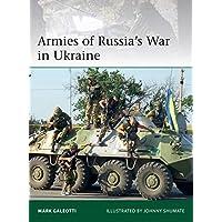 Armies of Russia's War in Ukraine