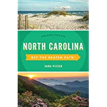 North Carolina Off the Beaten Path®: Discover Your Fun (Off the Beaten Path Series) (English Edition)