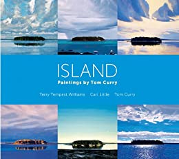 """Island: Paintings by Tom Curry (English Edition)"",作者:[Williams, Terry Tempest, Little, Carl, Curry, Tom]"