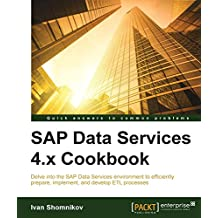 SAP Data Services 4.x Cookbook (English Edition)