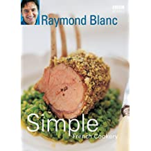 Simple French Cookery (English Edition)