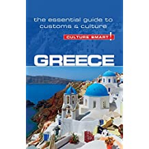 Greece - Culture Smart!: The Essential Guide to Customs & Culture (English Edition)