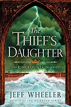 """The Thief's Daughter (Kingfountain Book 2) (English Edition)"",作者:[Wheeler, Jeff]"