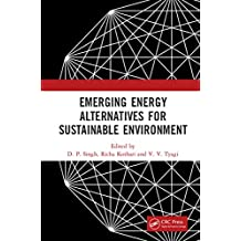 Emerging Energy Alternatives for Sustainable Environment (English Edition)