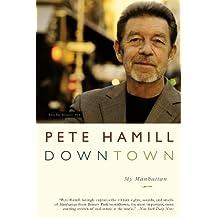Downtown: My Manhattan (English Edition)