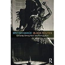 British Dance: Black Routes (English Edition)