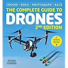 The Complete Guide to Drones (English Edition)