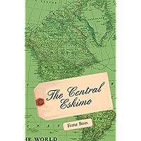 The Central Eskimo (English Edition)