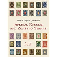 The GH Kaestlin Collection of Imperial Russian and Zemstvo Stamps (Smithsonian Contribution to Knowledge) (English Edition)