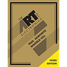 The Art of Electronics (English Edition)