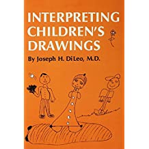 Interpreting Children's Drawings (English Edition)