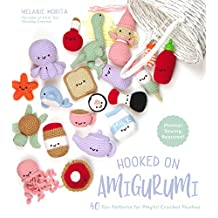 Hooked on Amigurumi: 40 Fun Patterns for Playful Crochet Plushes (English Edition)
