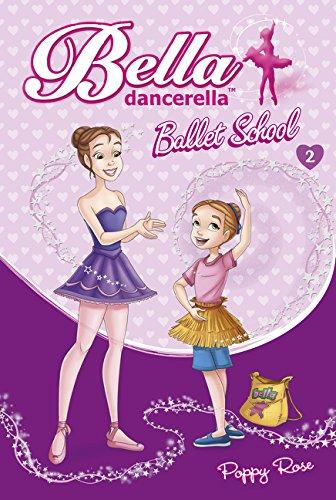 Bella Dancerella: Ballet School
