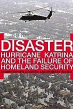 Disaster: Hurricane Katrina and the Failure of Homeland Security (English Edition)