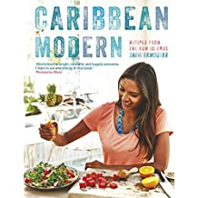 Caribbean Modern: Recipes from the Rum Islands (English Edition)
