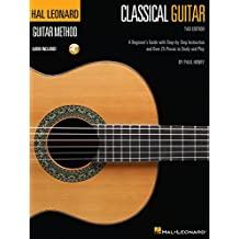 Hal Leonard Classical Guitar Method (Tab Edition): A Beginner's Guide with Step-by-Step Instruction and Over 25 Pieces to Study and Play (Hal Leonard Guitar Method) (English Edition)