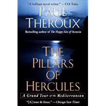 The Pillars of Hercules: A Grand Tour of the Mediterranean (English Edition)