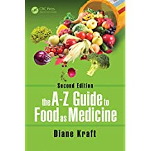 The A-Z Guide to Food as Medicine, Second Edition (English Edition)