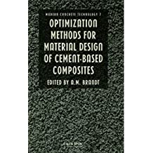 Optimization Methods for Material Design of Cement-based Composites (Modern Concrete Technology Book 1) (English Edition)