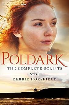 """Poldark: The Complete Scripts - Series 2 (English Edition)"",作者:[Horsfield, Debbie]"