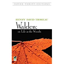 Walden; Or, Life in the Woods (Dover Thrift Editions) (English Edition)