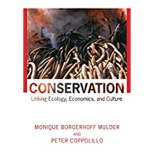 Conservation: Linking Ecology, Economics, and Culture (English Edition)