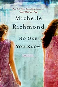 """No One You Know: A Novel (English Edition)"",作者:[Michelle Richmond]"