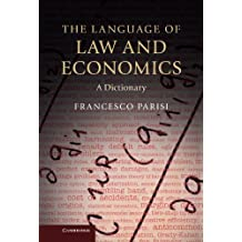 The Language of Law and Economics: A Dictionary (English Edition)
