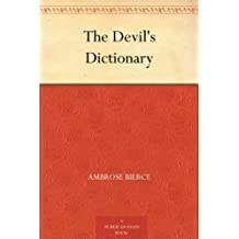 The Devil's Dictionary (魔鬼辞典) (English Edition)