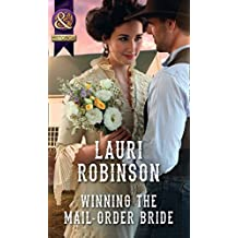 Winning The Mail-Order Bride (Mills & Boon Historical) (Oak Grove) (English Edition)