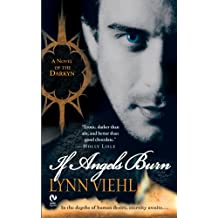 If Angels Burn: A Novel of the Darkyn (Dark Fantasy Book 1) (English Edition)