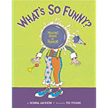What's So Funny?: Making Sense of Humor (English Edition)