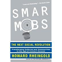 Smart Mobs: The Next Social Revolution (English Edition)