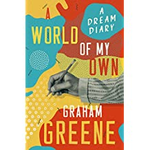 A World of My Own: A Dream Diary (English Edition)
