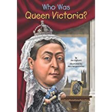 Who Was Queen Victoria? (Who Was?) (English Edition)
