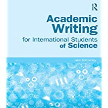 Academic Writing for International Students of Science (English Edition)
