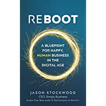 Reboot: A Blueprint for Happy, Human Business in the Digital Age (English Edition)