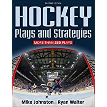 Hockey Plays and Strategies (English Edition)