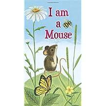 (进口原版) A Golden Sturdy Book I am a Mouse